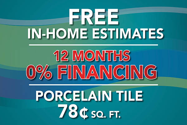 Porcelain tile on sale 78¢ sq.ft. plus 12 month 0% financing and free in-home estimates during the National Gold Tag Flooring Sale this month only!